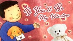 Kids Book Read Aloud - If You'll Be My Valentine by Cynthia Rylant - Sto. Cynthia Rylant, Love Wishes, What Book, Read Aloud, Story Time, Love Book, Happy Valentines Day, Little Boys, Ms