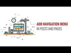 How to Add WordPress Navigation Menu in Posts Pages - XaniaTube