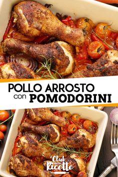 Pollo Arrosto con i Pomodorini. 60 minuti. Il Club delle Ricette f8b9973e98df