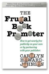 This is the Kindle edition (e-book) of the second edtion of The Frugal Book Promoter.