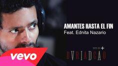 Draco Rosa - Amantes Hasta el Fin ft. Ednita Nazario
