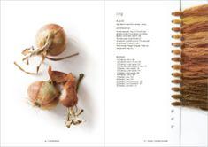 »Plantefarver« af Sofie Meedom. En guide til farvning af garn med naturens egne farver.