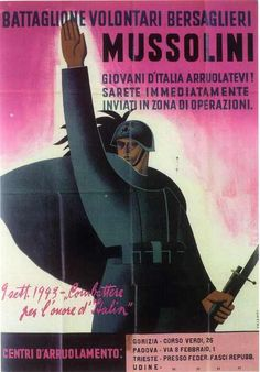 "You will be immediately sent into the area of operations - 9 September 1943 Fighting for Italy's honor"" Ww2 Posters, Political Posters, Political Art, World History, World War, Victory In Europe Day, Italian Army, Advertising Poster, Vintage Advertisements"