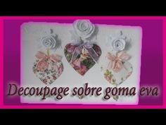 Colgador con decoupage en relieve y flores de goma eva - Reciclado de ca...