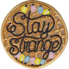 Stay Strange is a stranger things inspired 3 inch embroidered patch with merrowed edge and iron-on backing. Cute Patches, Pin And Patches, Iron On Patches, Backpack With Patches, Band Patches, Denim Jacket Patches, Diy Patches, Stranger Things Patches, Stranger Things Tattoo