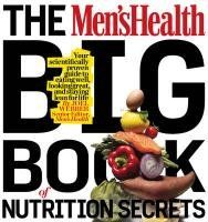 Bestseller books online The Men's Health Big Book of Food & Nutrition: Your completely delicious guide to eating well, looking great, and staying lean for life, Mike Zimmerman  http://www.ebooknetworking.net/books_detail-1605293105.html