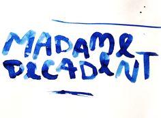 Madame Decadent