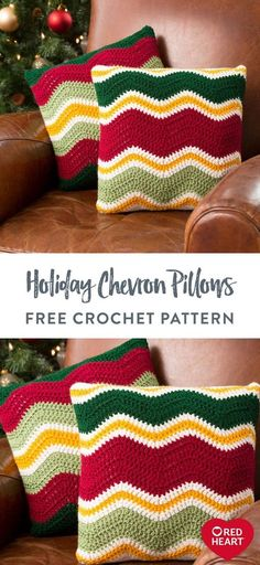 Free Holiday Chevron Pillows crochet pattern using Red Heart Super Saver yarn. The ever-popular rippling chevron design is the perfect way to spruce up your surroundings during the yuletide season. This easy pattern is fun to crochet in whatever colors you use for your holiday décor. #Yarnspirations #FreeCrochetPattern #CrochetPillow #ChevronPillow #HolidayPillow #RedHeartYarn #RedHeartSuperSaver