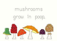 Cross Stitch Pattern -- Mushrooms grow in poop.. $5.00, via Etsy.
