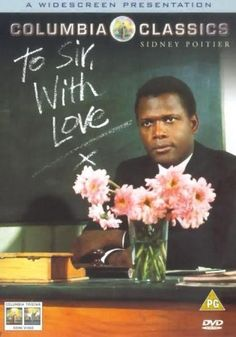 Sidney Poitier wonderful in To Sir with Love