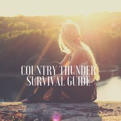 Country Thunder Music Festival Survival Guide. Find out what supplies you need to survive this country music festival.