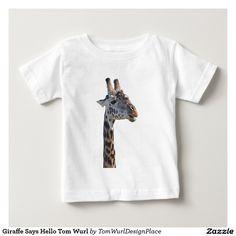 Giraffe Says Hello Tom Wurl Shirt