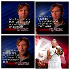 This is one of the MANY reasons why I LOVE Dean Ambrose<3