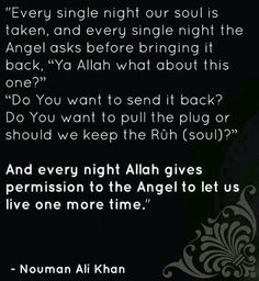 Be grateful with every single day when Allah gives you another day to live and what more than to repent? Islamic Qoutes, Islamic Teachings, Religious Quotes, Muslim Quotes, Allah Islam, Islam Quran, Nouman Ali Khan Quotes, All About Islam, Allah Love