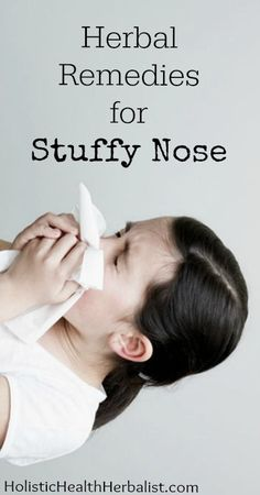 Herbal Remedies for Stuffy Nose.