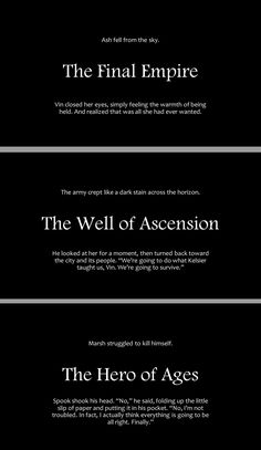 First and Last lines of each mistborn book, by http://concettarobin.tumblr.com/