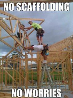 Those moments when you dont have any scaffolding to use #tradies www.tradiesva.com.au