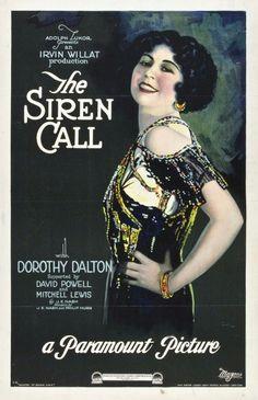 The Siren Call (1922)Stars: Dorothy Dalton, David Powell, Mitchell Lewis ~  Director: Irvin Willat