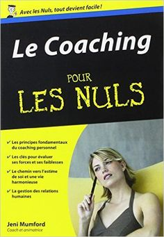 Amazon.fr - Le Coaching Poche pour les Nuls - Jeni MUMFORD - Livres