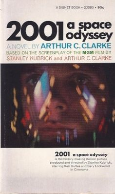 A novel based on the screenplay Arthur C. Clarke 1968