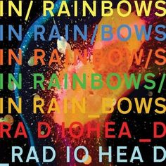 Radiohead - In Rainbows  Taking the rainbow theme to task, the artist used an interesting background and multi-colored text with random keystrokes inserted to create this cover art.