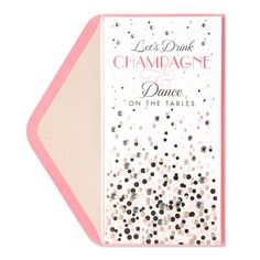 Let's Drink Champagne & Dance Price $6.95