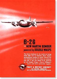 Pratt & Whitney Engine for the B-26 - Magazine ad.  @backfrom44