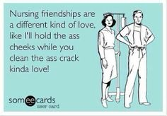 Nursing friendships