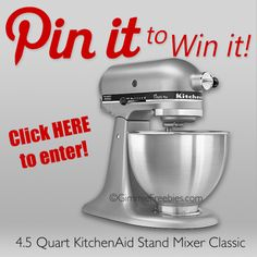 Pin to WIN a KitchenAid Mixer Giveaway!