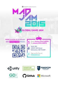 MADJAM: Global Game Jam Poster! Download from right here if you want to display it in your community, class, group, club, or secret treehouse: http://madjam.ca/files/poster.zip