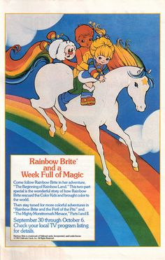 I miss rainbow brite!