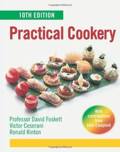 Practical Cookery by Victor Ceserani. $67.50. Publication: November 30, 2004. Edition - 10. Author: Victor Ceserani. Publisher: Edward Arnold; 10 edition (November 30, 2004)