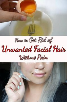 How to Get Rid of Unwanted Facial Hair Without Pain