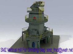 vertical mill for grinding slag https://www.youtube.com/attribution_link?a=0MsXjQIB7LE&u=%2Fwatch%3Fv%3Dz9rXnUpcUHI%26feature%3Dshare
