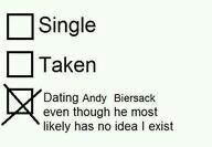 Dating andy biersack even though he most likely has no idea i exist X)