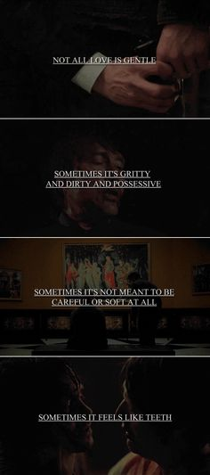 not all love is gentle #hannibal