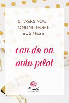 5 Tasks Your Online Home Business Can Do On Autopilot #listbuilding #emailmarketing #socialmedia
