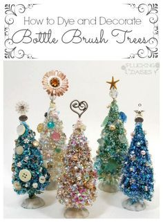 DIY Tutorial - How to Dye and Decorate Bottle Brush Trees (to go with your putz… Miniature Christmas, Noel Christmas, Christmas Bulbs, Christmas Decorations, Christmas Projects, Holiday Crafts, Holiday Tree, Vintage Christmas Crafts, Xmas Trees