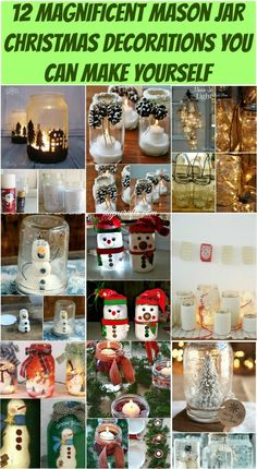 ~ 12 Magnificent Mason Jar Christmas Decorations You Can Make Yourself! Creative ideas for pennies!!