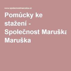 Pomůcky ke stažení - Společnost Maruška