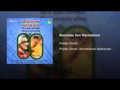 Bonolata Sen Recitations