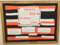 Consent has no blurred lines. A bulletin board about sexual assault and consent myths and facts. College. Ra. Robin thicke.