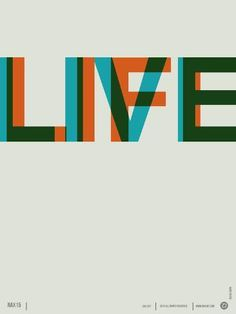 Metal Print: Live Life Poster 2 by NaxArt : Type Posters, Cool Posters, Quote Posters, Poster Fonts, Typography Poster, Design Typography, Logo Design, Modern Typography, Brochure Design