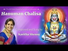 """Hanuman Chalisa"" is precious work of poet and ardent devotee of Shri Rama: Goswami Tulsidas. These are the 40 most powerful hymns of Hanuman, invoking his b. Hanuman Chalisa, Singing"