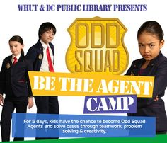 Odd Squad Be the Agent Camp - August 2015 WHUT and DC Public Library