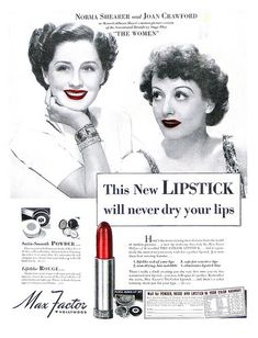 Max Factor lipstick ad - Joan Crawford and Norma Shearer for the film 'The Women' 1939...