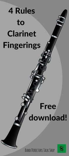 "FREE ""4 Rules to the Best Clarinet Fingerings! Visit ""Band Directors Talk Shop"" on Teachers Pay Teachers for band lesson plans, band games, band activities, beginning band ideas, band bulletin board sets, rhythm games, note name games, music word walls, practice reports, rehearsal techniques, woodwind, brass and percussion instrument care, band teaching strategies, motivational quotes and more!"