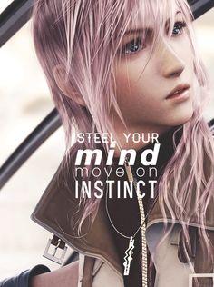 Steel your mind, move on instinct. Final Fantasy Quotes, Final Fantasy Iv, Lightning Final Fantasy, Final Fantasy Characters, Final Fantasy Artwork, Fantasy Series, V Games, Video Games, Lightning Images