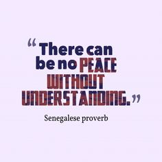There-can-be-no-peace_ without understanding