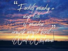 #idézet #pozitivum #nap #előre #komfortzona #naplemente #napkelte Qoutes, Mindfulness, Eyes, Quotations, Dating, Quote, Consciousness, Quotes, Sayings